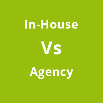 Agency vs In-house